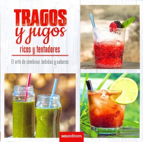 TRAGOS Y JUGOS