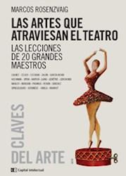 ARTES QUE ATRAVIESAN EL TEATRO, LAS