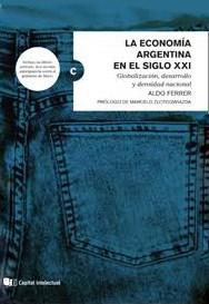 ECONOMIA ARGENTINA EN EL SIGLO XXI