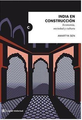 INDIA EN CONSTRUCCION ECONOMIA, SOCIEDAD Y CULTUR
