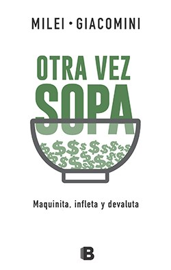 OTRA VEZ SOPA: MAQUINITA, INFLETA Y DEVALUTA