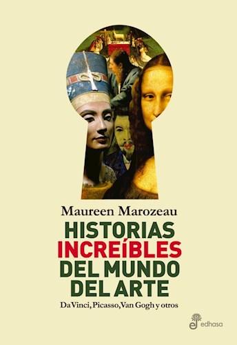HISTORIAS INCREIBLES DEL MUNDO DEL ARTE