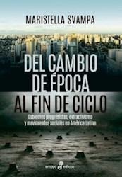 DEL CAMBIO DE EPOCA AL FIN DE CICLO
