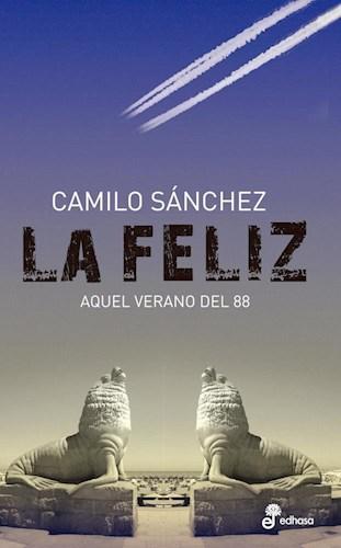 FELIZ, LA AQUEL VERANO DEL 88