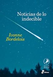 NOTICIAS DE LO INDECIBLE