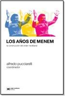 LOS AÑOS DE MENEM - LA CONSTRUCCION DEL ORDEN NE