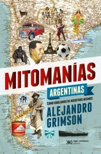MITOMANIAS ARGENTINAS