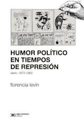 HUMOR POLITICO EN TIEMPOS DE REPRESION