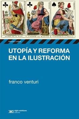 UTOPIA Y REFORMA EN LA ILUSTRACION