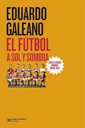 FUTBOL A SOL Y SOMBRA, EL - EDICION 2014