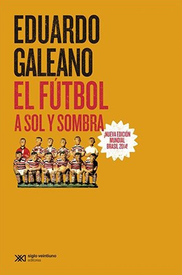 EL FUTBOL A SOL Y SOMBRA - EDICION 2014