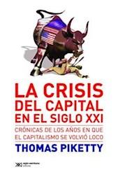 CRISIS EN EL CAPITAL EN EL SIGLO XXI, LA