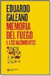 MEMORIA DEL FUEGO 1 LOS NACIMIENTOS