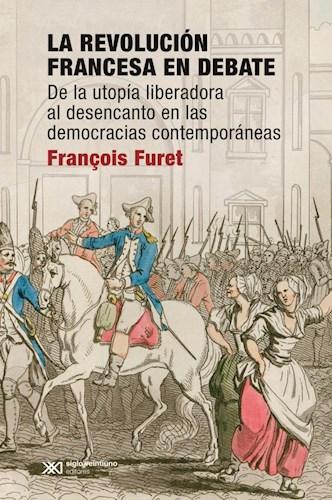 LA REVOLUCION FRANCESA EN DEBATE