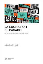 LUCHA POR EL PASADO,LA
