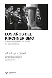 AÑOS DEL KIRCHNERISMO, LOS