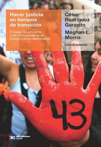 HACER JUSTICIA EN TIEMPOS DE TRANSICION