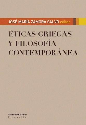 ETICAS GRIEGAS Y FILOSOFIA CONTEMPORANEA