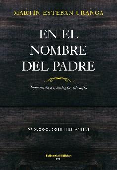 EN EL NOMBRE DEL PADRE. PSICOANALISIS, TEOLOGIA,