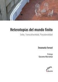 HETEROTOPIAS DEL MUNDO FINITO