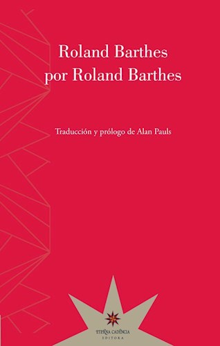 ROLAND BARTHES POR ROLAND BARTHES