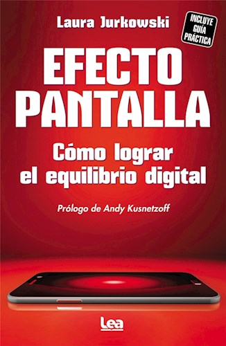 EFECTO PANTALLA COMO LOGRAR EL EQUILIBRIO DIGITAL