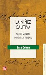 NIÑEZ CAUTIVA, LA