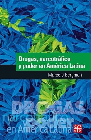 DROGAS, NARCOTRAFICO Y PODER EN AMERICA LATINA