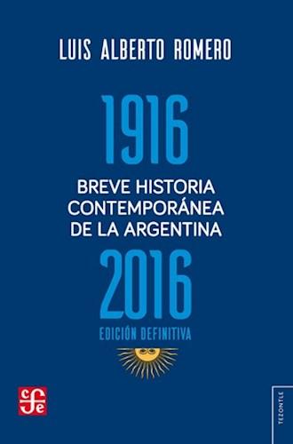 BREVE HISTORIA CONTEMPORANEA DE LA ARGENTINA 1916