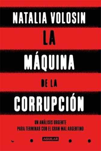 LA MAQUINA DE LA CORRUPCION