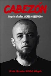 E-book Cabezón. Biografía oficial de Andrés D'Alessandro