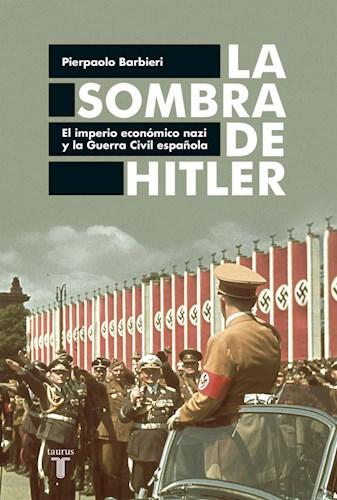 LA SOMBRA DE HITLER