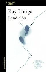 RENDICION (PREMIO ALFAGUARA 2017)
