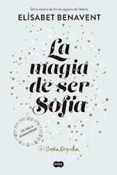 MAGIA DE SER SOFIA, LA (SOFIA 1)