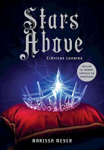 STARS ABOVE (SAGA CRONICAS LUNARES 6)