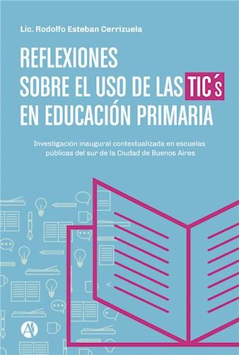 Reflexiones sobre el uso de las TICs en Educación Primaria