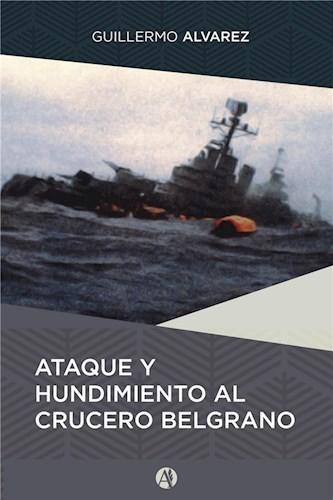 Ataque y hundimiento al crucero Belgrano