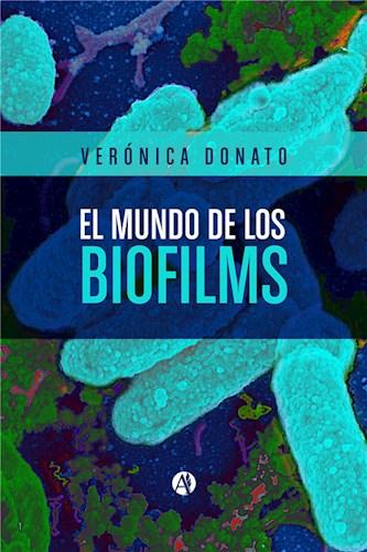 El mundo de los biofilms