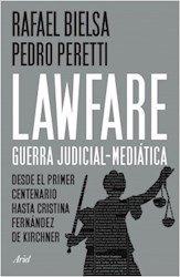 LAWFARE: GUERRA JUDICIAL-MEDIATICA