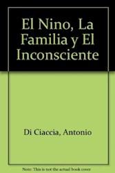 NIÑO LA FAMILIA Y EL INCONSCIENTE