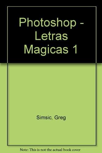 PHOTOSHOP LETRAS MAGICAS 1