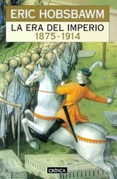 LA ERA DEL IMPERIO (1875-1914)