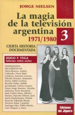MAGIA DE LA TELEVISION ARGENTINA 3 1971/1980