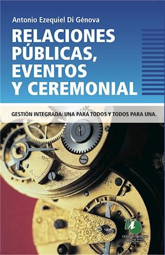 Relaciones Públicas, eventos y Ceremonial.
