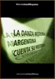 LA DANZA MODERNA ARGENTINA CUENTA SU HISTORIA