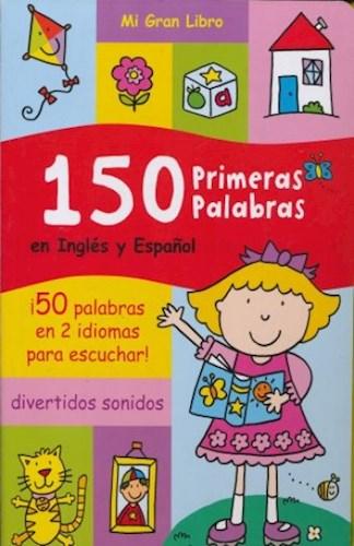 150 PRIMERAS PALABRAS (INGLES Y ESPAÑOL)