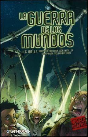 LA GUERRA DE LOS MUNDOS - NOVELA GRAFICA -