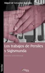 Los trabajos de Persiles y Sigismunda. Historia setentrional