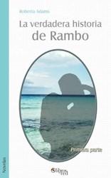 La verdadera historia de Rambo. Primera parte
