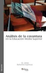 Análisis de la coyuntura en la Educación Media Superior